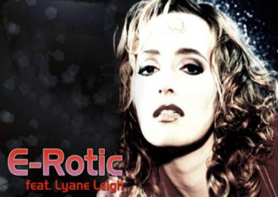 E-ROTIC FEAT. LYANE LEIGH